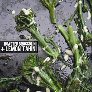 Roasted Broccolini with Lemon Tahini.
