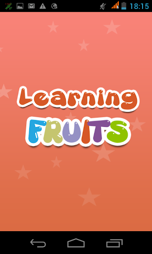 Learning Fruites