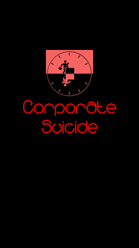 Corporate Suicide Fun Blog