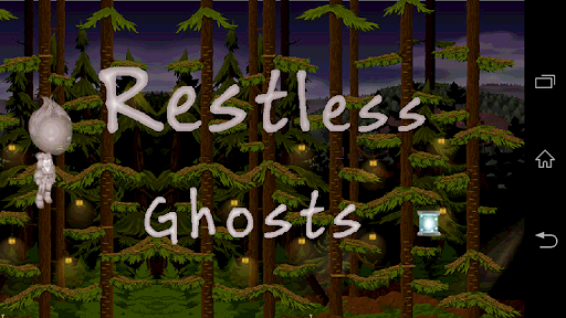 Restless Ghosts