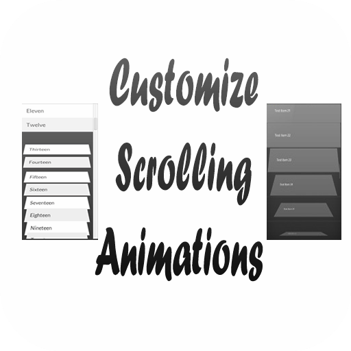 Customize Scrolling Animations