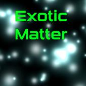 Exotic Matter LWP