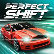 Perfect Shift MOD APK aka APK MOD 1.1.0.10004 (Unlimited Money)