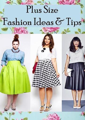 Plus Size Fashion Ideas Tips