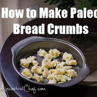 How to Make Paleo Bread Crumbs