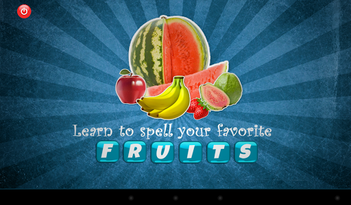 Learn To Spell Fruits