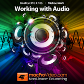 FCP X - Working With Audio