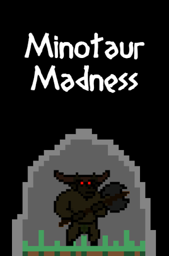 Minotaur Madness