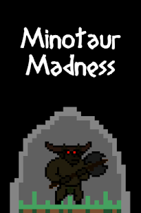 Minotaur-Madness