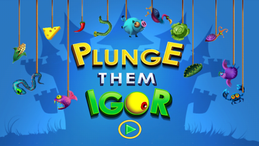 Plunge Them Igor Free