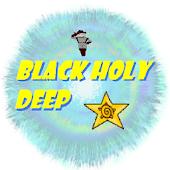 Black Holy Deep
