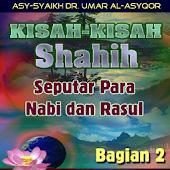 Kisah Shahih Para Nabi (2)
