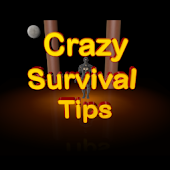 Crazy Survival Tips