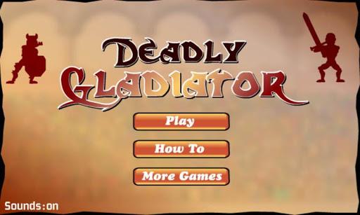 Deadly Gladiator