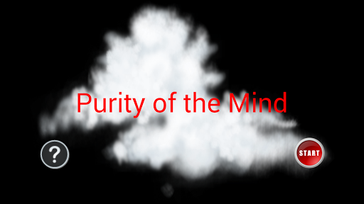 Purity of the Mind