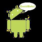 DroidMute! (Ad Free!!!)