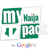 My Naija Pack for GoogleTV
