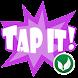 Tap It!