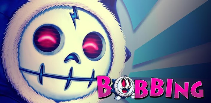 Bobbing: Get Addicted Edition