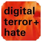 Digital Terrorism & Hate