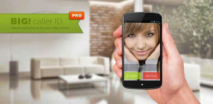 Full Screen Caller ID – BIG! Pro v2.3.0 APK