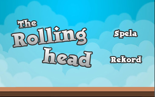 The Rolling Head