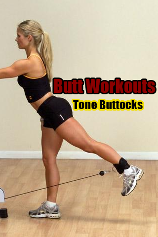 Butt Workouts – Tone Buttocks