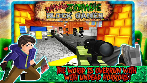 Dying Zombie Block Games