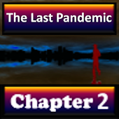 The Last Pandemic: Chapter 2