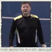 Poor Badminton Player Behavior