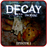 Decay: The Mare 2.0