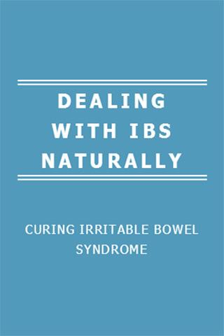 DEALING WITH IBS NATURALLY