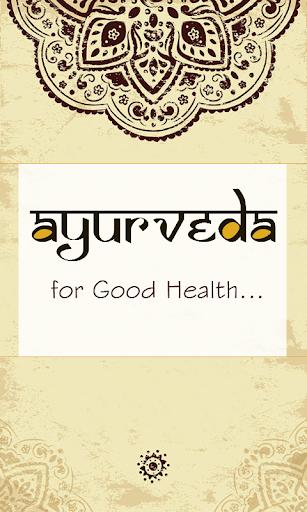Ayurveda for good health