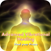 Advanced Vibrational Healing