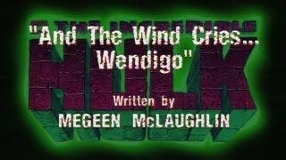AND THE WIND CRIES...WENGIGO