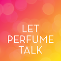 Let Perfume Talk by MANE icon