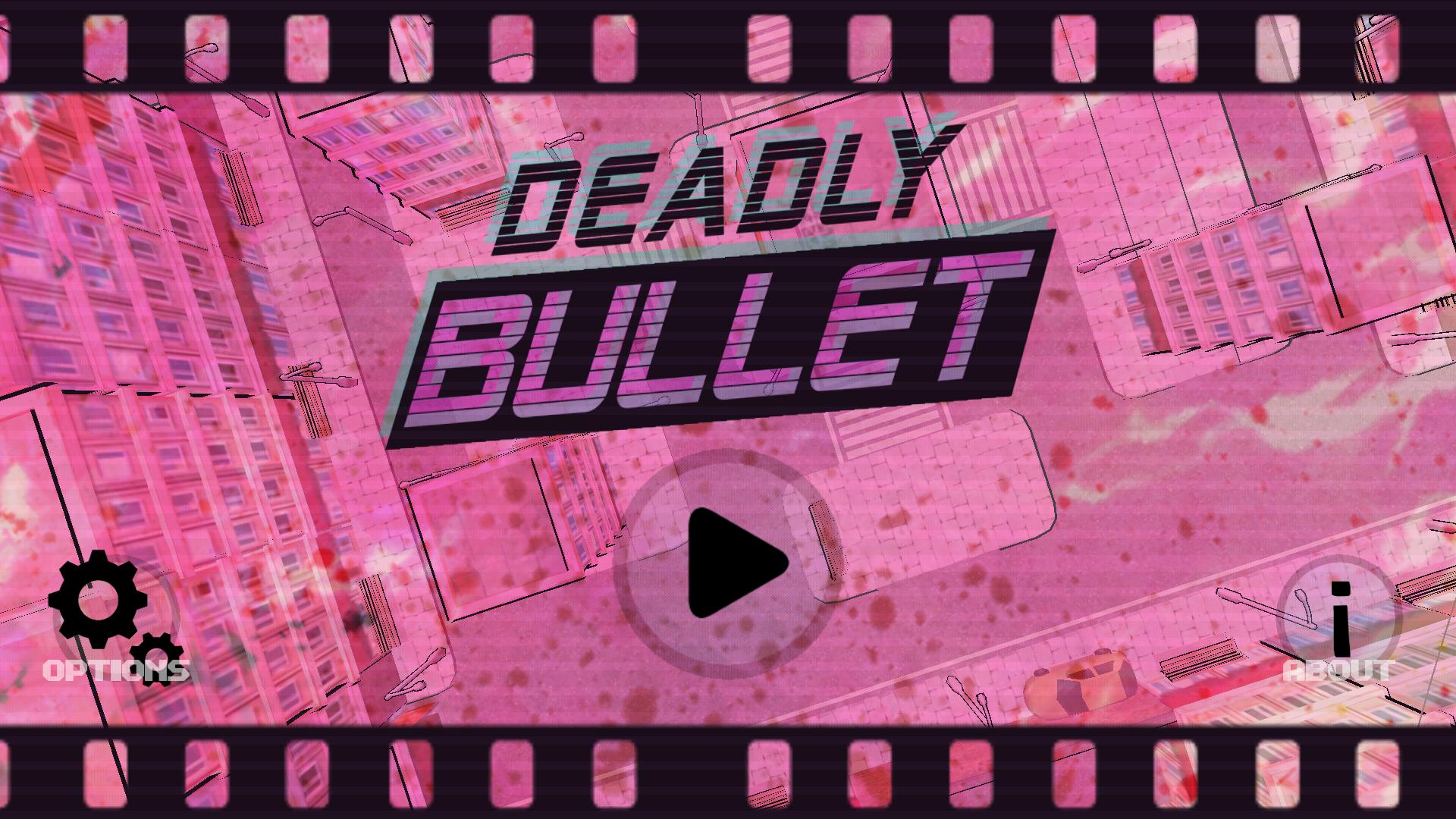Deadly Bullet screenshot #1