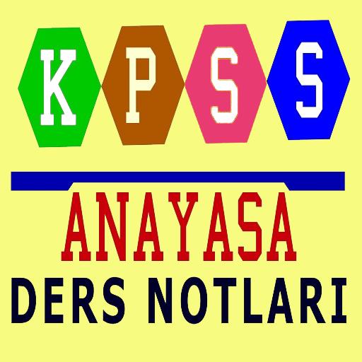 KPSS ANAYASA DERS NOTLARI
