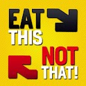 Eat This, Not That! Restaurant logo