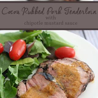 Cocoa-Rubbed Pork Tenderloin with Chipotle Mustard Sauce