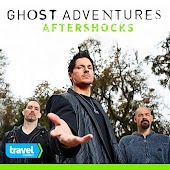 Ghost Adventures Aftershocks