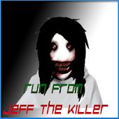 Run from Jeff the Killer