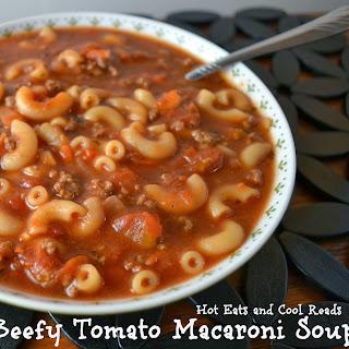Beefy Tomato Macaroni Soup.