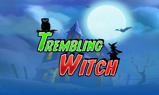 Trembling Witch