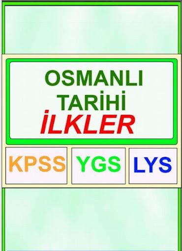 Osmanlı Tarihi İlkler Seçki