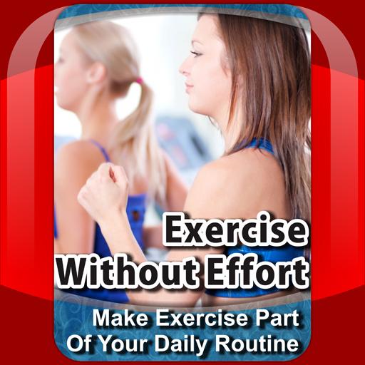 Exercise Without Effort 運動 App LOGO-APP試玩