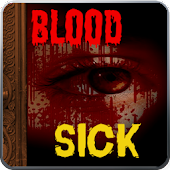 Horror Story:Blood Sick