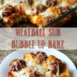 Meatball Sub Bubble Up Bake.