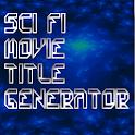 SciFi Movie Title Generator icon