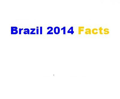 Facts of Brazil 2014